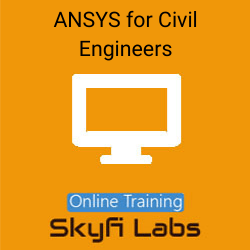 ANSYS for Civil Engineers Online Live Course