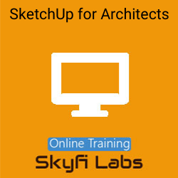 SketchUp for Architects Online Live Course