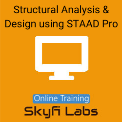 Structural Analysis & Design using STAAD Pro Online Live Course